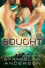 Sought: (BBW Alien Warrior Menage Science Fiction Romance) (Brides of the Kindred Book 3) Kindle Edition