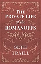 The Private Life of the Romanoffs