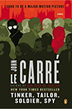 Tinker, Tailor, Soldier, Spy: A George Smiley Novel (George Smiley Novels Book 5)