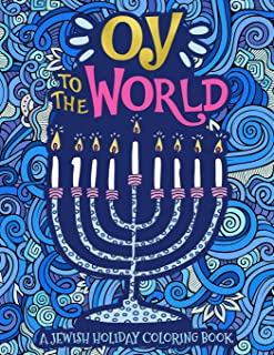 A Jewish Holiday Colouring Book: Oy To The World
