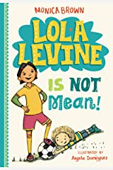 Lola Levine Is Not Mean! Kindle Edition
