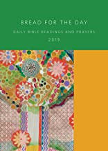 Bread for the Day 2019: Daily Bible Readings and Prayers (Sundays and Seasons)