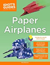 Paper Airplanes (Idiot's Guides)