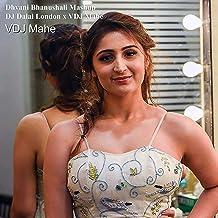 Dhvani Bhanushali Mashup (feat. Dj Dalal London)