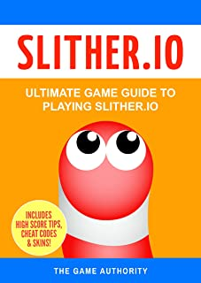 Slither.io: Ultimate Game Guide to playing Slither.io