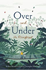 Over and Under the Rainforest Kindle Edition