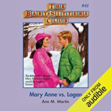 Mary Anne vs. Logan: The Baby-Sitters Club, Book 41