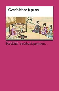 Geschichte Japans: Reclam Sachbuch premium