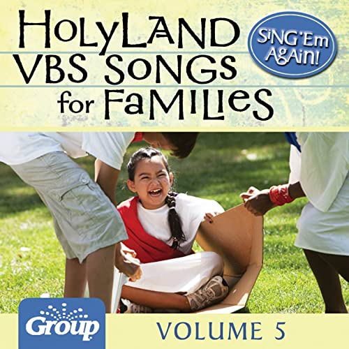 Sing 'Em Again: Favorite Holy Land Vbs Songs for Families