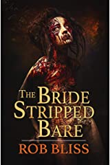 The Bride Stripped Bare Kindle Edition