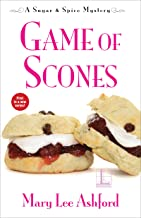 Game of Scones (A Sugar & Spice Mystery Book 1)