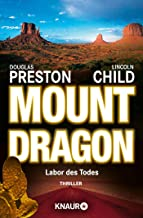 Mount Dragon, Labor des Todes. (French Edition)