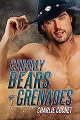 Gummy Bears & Grenades: A THIRDS Novella Kindle Edition