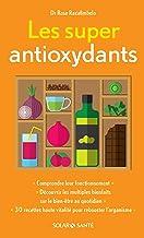 Livres Les super antioxydants (Bien-être en poche) PDF