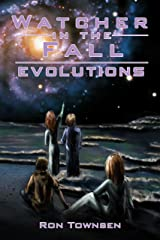 Watcher in the Fall: Evolutions (Watch In The Fall Book 3) Kindle Edition