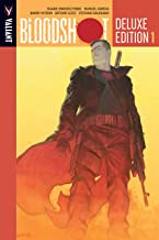 Bloodshot Deluxe Edition Vol. 1 (Bloodshot (2012- ))