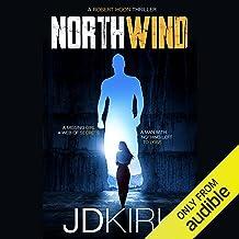 Northwind: Robert Hoon Thrillers, Book 1