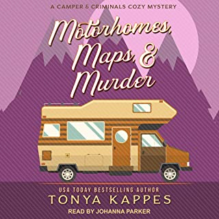 Motorhomes, Maps, & Murder: Camper and Criminals Cozy Mystery Series, Book 5