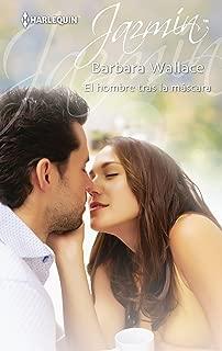 El hombre tras la máscara (Jazmín) (Spanish Edition)