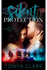 Silent Protection (Sign of Love Series Book 3) Kindle Edition