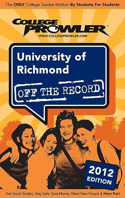 University of Richmond 2012 (English Edition)