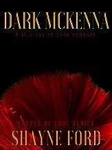 DARK MCKENNA: A Billionaire Dark Romance (SHADES OF LOVE SERIES Book 1)