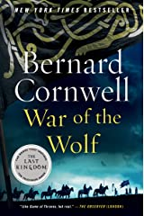 War of the Wolf: A Novel (Saxon Tales Book 11) Kindle Edition