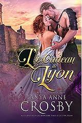 Le Cadeau de Lyon (Les demoiselles des Highlands t. 2) Format Kindle