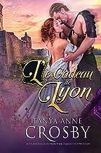 Le Cadeau de Lyon (Les demoiselles des Highlands t. 2)
