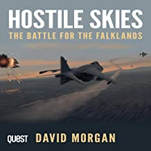 Hostile Skies: The Battle for the Falklands
