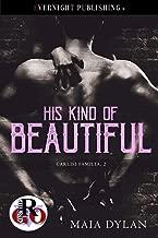 His Kind of Beautiful (Carlisi Familia Book 2)
