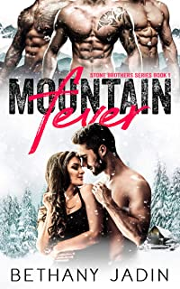 Mountain Fever (Stone Brothers Book 1)