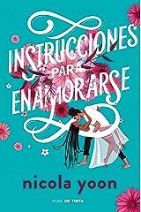 Instrucciones para enamorarse (Spanish Edition) Kindle Edition