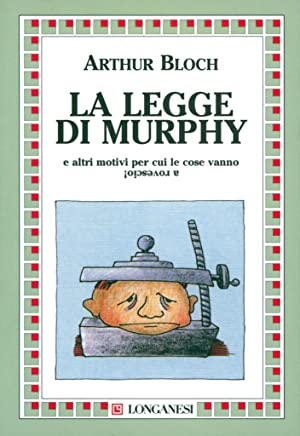 La legge di Murphy (La piccola Gaja scienza Vol. 226)