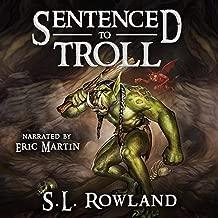 Sentenced to Troll