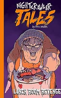 Lunchroom Revenge (Nightcrawler Tales)