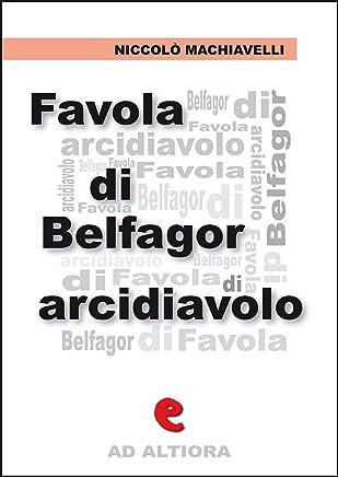 Favola di Belfagor Arcidiavolo (Ad Altiora)
