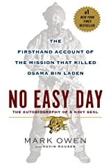 No Easy Day: The Firsthand Account of the Mission that Killed Osama Bin Laden Kindle Edition