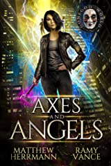 Axes and Angels (Books 1-3): A Contemporary Urban Fantasy Novel (Better Demons Series Book 1) Kindle Edition