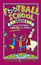 Football School Season 4: Where Football Explains the World