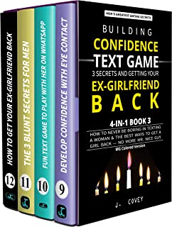 Building Confidence, Text Game, 3 Secrets, and Getting Your Ex-Girlfriend Back: How to Never Be Boring in Texting a Woman & the Best Ways to Get a Girl ... — No More Mr. Nice Guy (MG Colored Version)