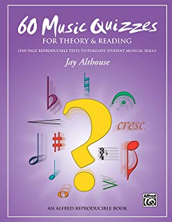 60 Music Quizzes for Theory and Reading: One-Page Reproducible Tests to Evaluate Student Musical Skills
