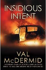Insidious Intent (Tony Hill / Carol Jordan Book 10) Kindle Edition