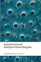 Rubáiyát of Omar Khayyám (Oxford World's Classics)