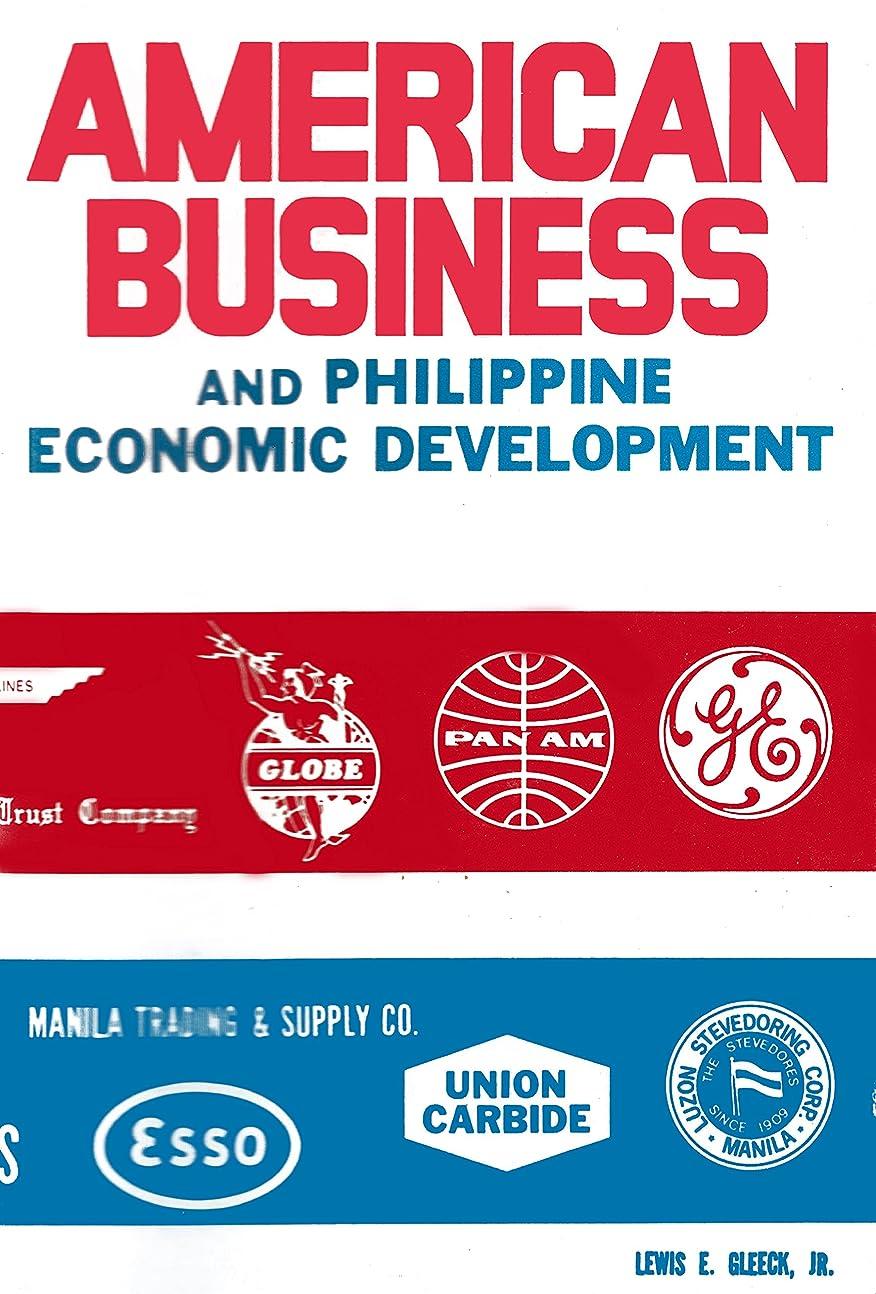 枕単調なシングルAmerican Business and Philippine Economic Development (English Edition)