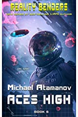 Aces High (Reality Benders Book #6): LitRPG Series (English Edition) Format Kindle