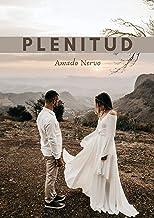Plenitud de Amado Nervo (Spanish Edition)