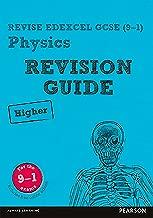 Revise Edexcel GCSE (9-1) Physics Higher Revision Guide (REVISE Edexcel GCSE Science 11)