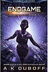 Endgame (Mindspace Book 4): A Cadicle Space Opera Kindle Edition