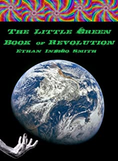 The Little Green Book of Revolution